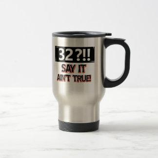32 years old birthday gear travel mug