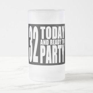 32do Fiestas de cumpleaños: 32 hoy y aliste para Taza Cristal Mate