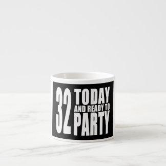 32do Fiestas de cumpleaños: 32 hoy y aliste para Taza Espresso