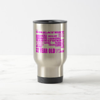 32dos cumpleaños treinta y dos más grande rosado d taza de viaje de acero inoxidable