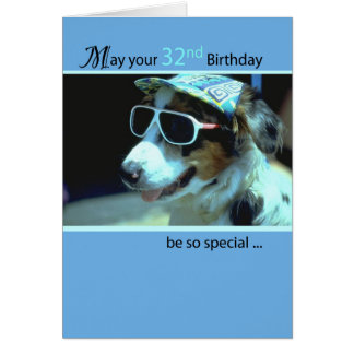 32nd Birthday Dog in Funny Sunglasses Card