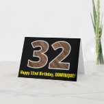 "[ Thumbnail: 32nd Birthday: Name + Faux Wood Grain Pattern ""32"" Card ]"