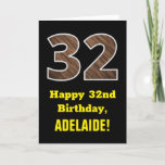 "[ Thumbnail: 32nd Birthday: Name, Faux Wood Grain Pattern ""32"" Card ]"