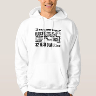 32nd Birthday Party Greatest Thirty Two Year Old Hoodie