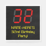 "[ Thumbnail: 32nd Birthday: Red Digital Clock Style ""32"" + Name Napkins ]"