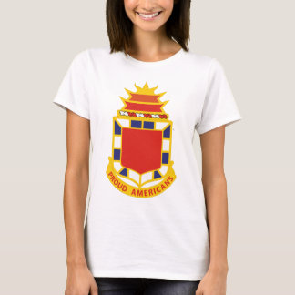 32nd Field Artillery Regiment - PROUD AMERICANS T-Shirt