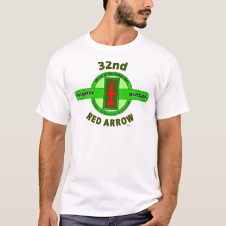 "32ND INFANTRY DIVISION ""RED ARROW"" T-Shirt"