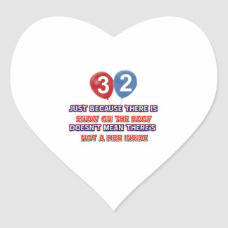 32nd year old snow on the roof birthday designs heart sticker