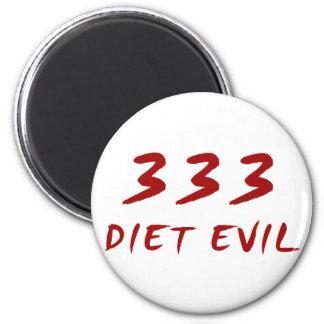 333 Diet Evil 2 Inch Round Magnet