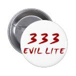 333 Evil Lite Buttons