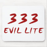 333 Evil Lite Mouse Pad