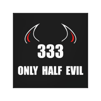 333 Half Evil Canvas Print