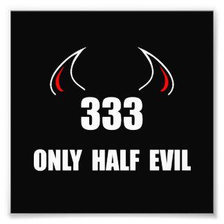 333 Half Evil Photo Print