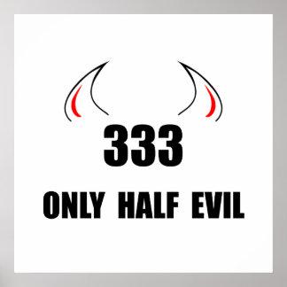 333 Half Evil Poster