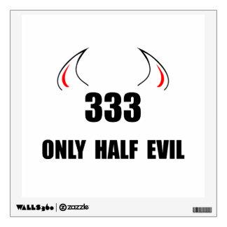 333 Half Evil Wall Decor