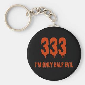 333 Only Half Evil Basic Round Button Keychain