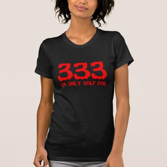 333 soy mal solamente medio playera