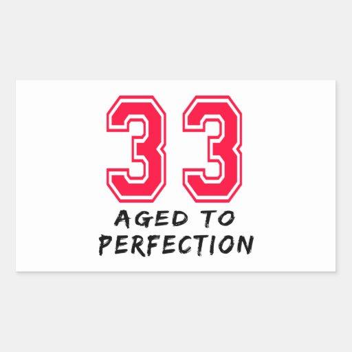 33 Aged To Perfection Birthday Design Rectangular Stickers