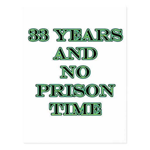33 ninguna hora de prisión postal