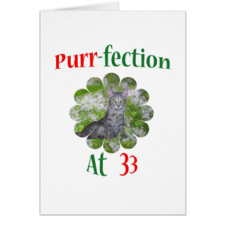 33 Purr-fection Greeting Card