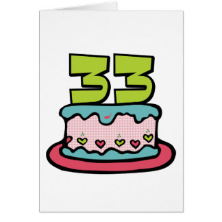 33 Year Old Birthday Cake Card