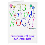 33 Year Olds Rock ! Greeting Card