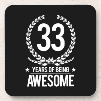 33rd Birthday (33 Years Of Being Awesome) Beverage Coaster