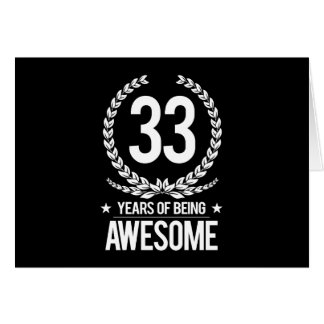 33rd Birthday (33 Years Of Being Awesome) Card