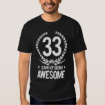 33rd Birthday (33 Years Of Being Awesome) T-Shirt
