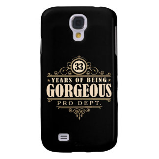 33rd Birthday (33 Years Of Being Gorgeous) Galaxy S4 Case