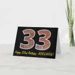 "[ Thumbnail: 33rd Birthday - Brick Wall Pattern ""33"" W/ Name Card ]"