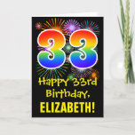 [ Thumbnail: 33rd Birthday: Fun Fireworks Pattern + Rainbow 33 Card ]