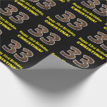 """[ Thumbnail: 33rd Birthday: Name & Faux Wood Grain Pattern """"33"""" Wrapping Paper ]"""