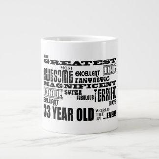 33rd Birthday Party Greatest Thirty Three Year Old Extra Large Mug