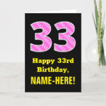 "[ Thumbnail: 33rd Birthday: Pink Stripes and Hearts ""33"" + Name Card ]"