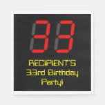 "[ Thumbnail: 33rd Birthday: Red Digital Clock Style ""33"" + Name Napkins ]"