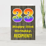 "[ Thumbnail: 33rd Birthday: Rustic Faux Wood Look, Rainbow ""33"" Card ]"