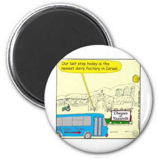343 Cheeses of nazareth color cartoon Magnet