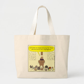345 Sick of our congregation color cartoon Large Tote Bag