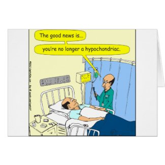 348 No longer a hypochondriac color cartoon Card