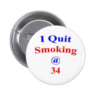 34 I Quit Smoking Pinback Button