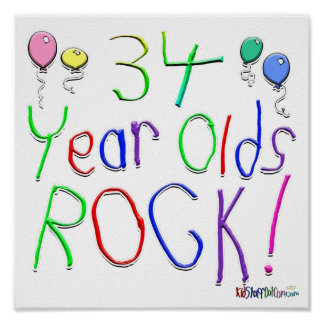 34 Year Olds Rock ! Poster