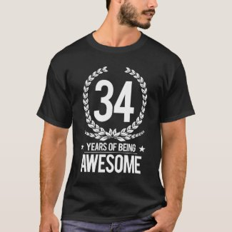 34th Birthday (34 Years Of Being Awesome) T-Shirt