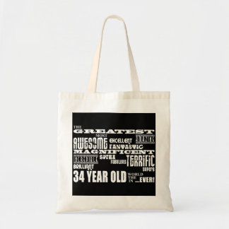 34th Birthday Party Greatest Thirty Four Year Old Tote Bags