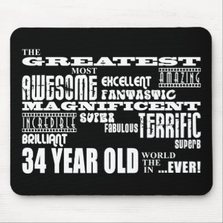 34th Birthday Party Greatest Thirty Four Year Old Mousepads