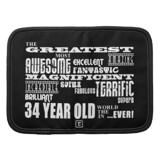 34th Birthday Party Greatest Thirty Four Year Old Folio Planner