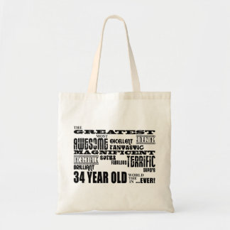 34th Birthday Party Greatest Thirty Four Year Old Tote Bag