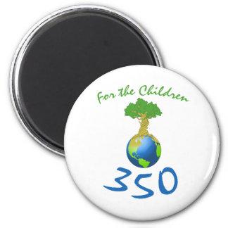 350 for the children 2 inch round magnet