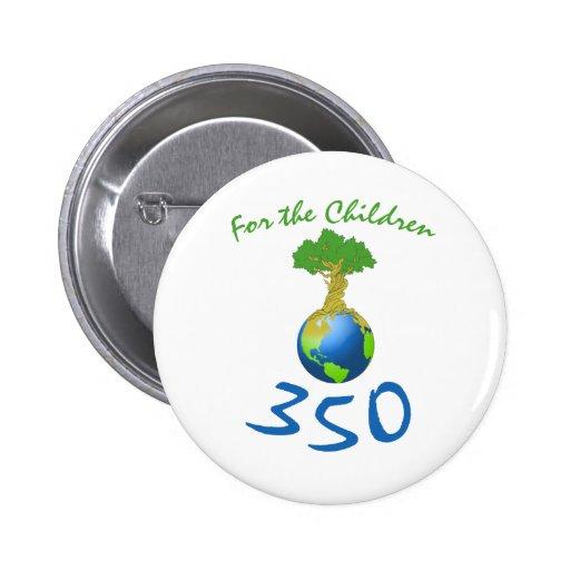 350 para los niños pins