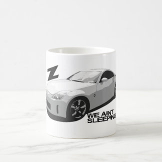 350Z Aint sleeping Coffee Mug